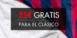 PROMO CLÁSICO: 25€ DE REGALO PARA APOSTAR AL MADRID-BARÇA